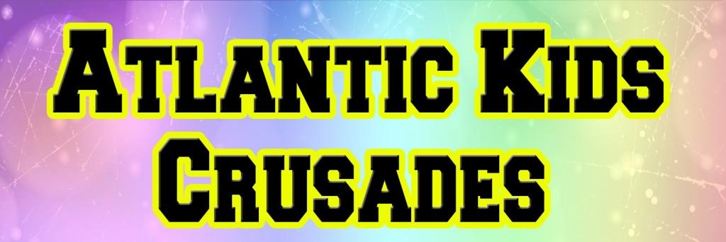 atlantic kids crusade 2015 header
